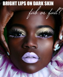Bright Lips on Dark Skin!